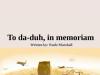 Analysis of 'To Da – duh, in Memorium', by Paule Marshall