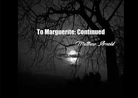 Analysis of 'To Marguerite' by Matthew Arnold