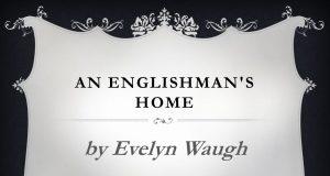 An Englishman's Home