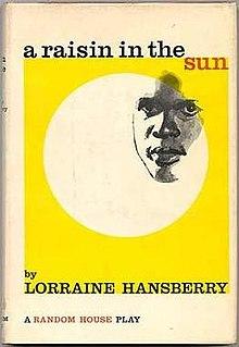 Analysis of 'A Raisin in the Sun', by Lorraine Hansberry