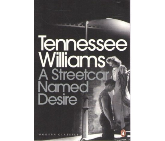 Analysis of 'A streetcar named Desire', by Tennessee Williams