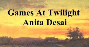 games of twilight By Anita Desai