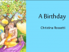 A Birthday' by Christina Rossetti