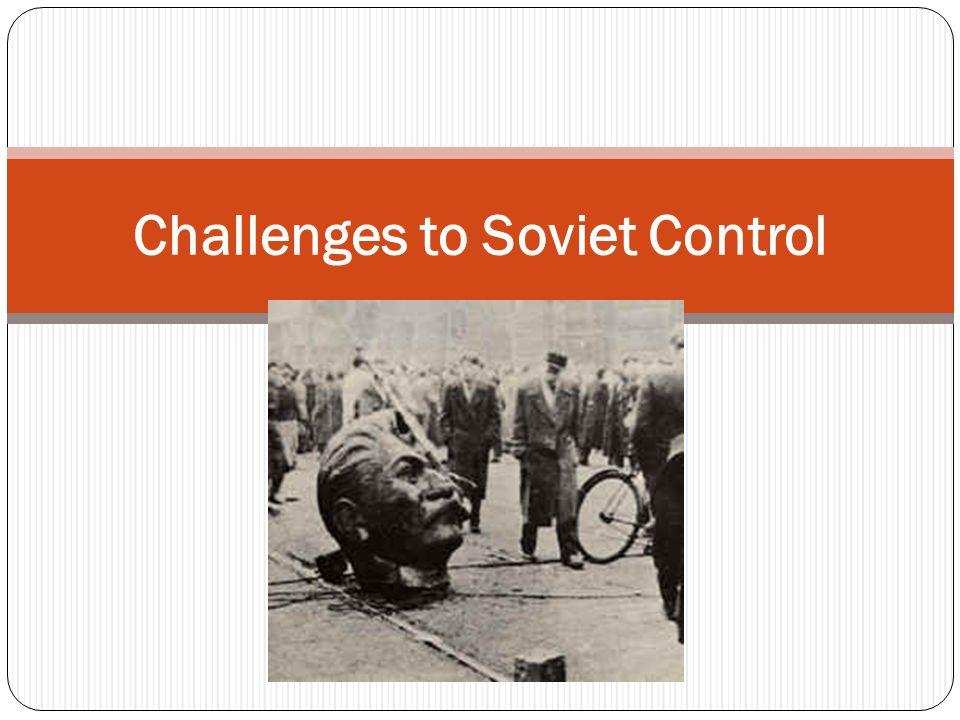 Challenges to Soviet