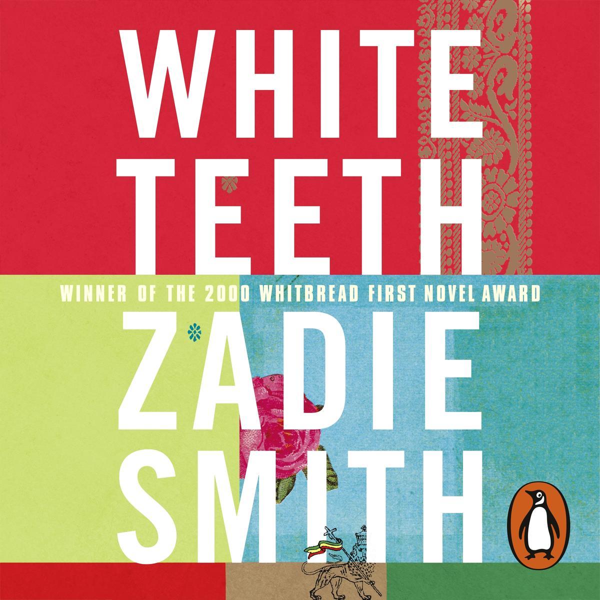 White Teeth – Zadie Smith