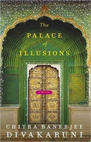 Palace of Illusions written, by Chitra Banerjee Divakaruni